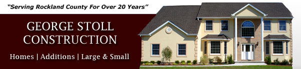 George Stoll Construction | Rockland Construction | Rockland Contractor | Home Builder Rockland